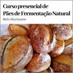 Curso de Pão de Fermentação Natural em BH (presencial)